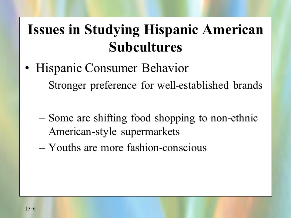 Issues in Studying Hispanic American Subcultures