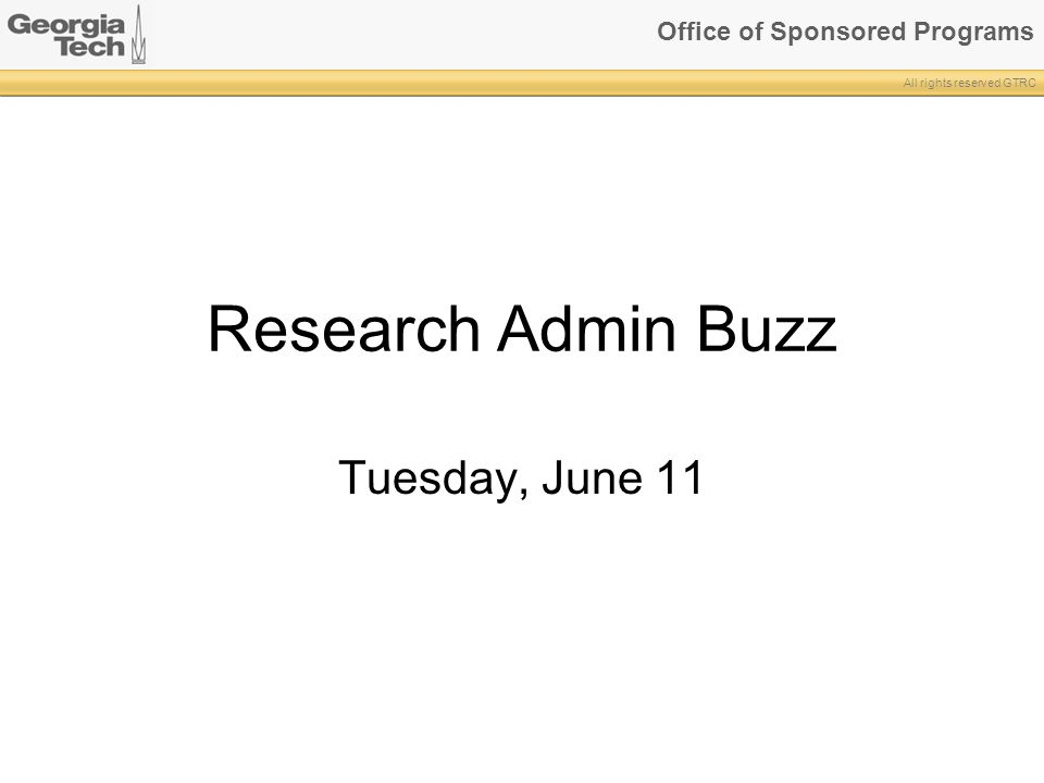 Research Admin Buzz Tuesday, June 11