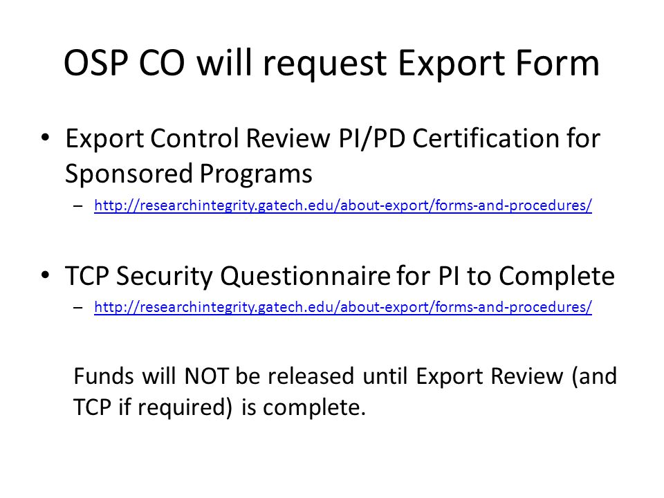 OSP CO will request Export Form