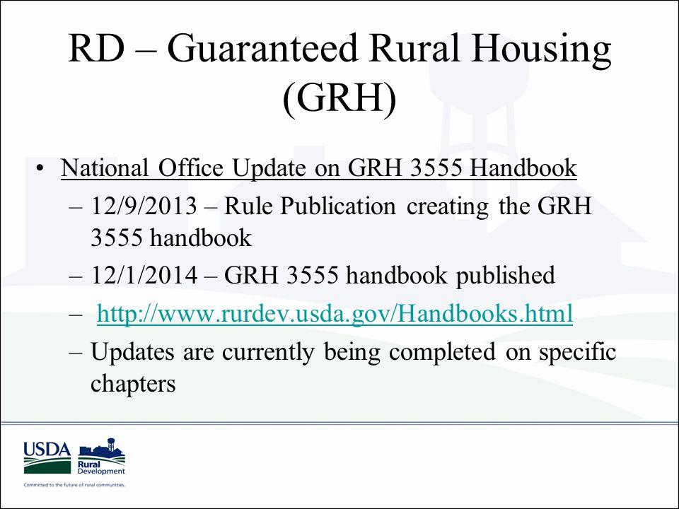 RD – Guaranteed Rural Housing (GRH)