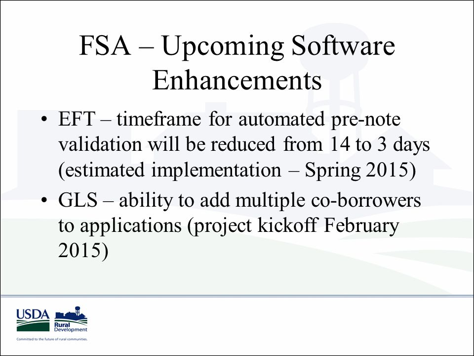 FSA – Upcoming Software Enhancements