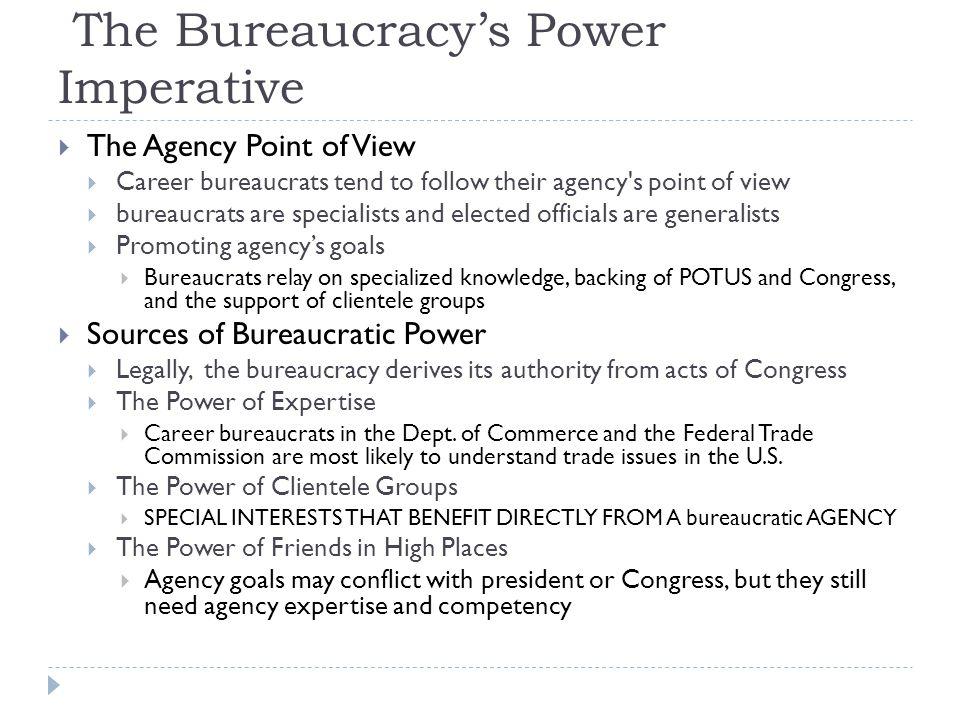 The Bureaucracy's Power Imperative