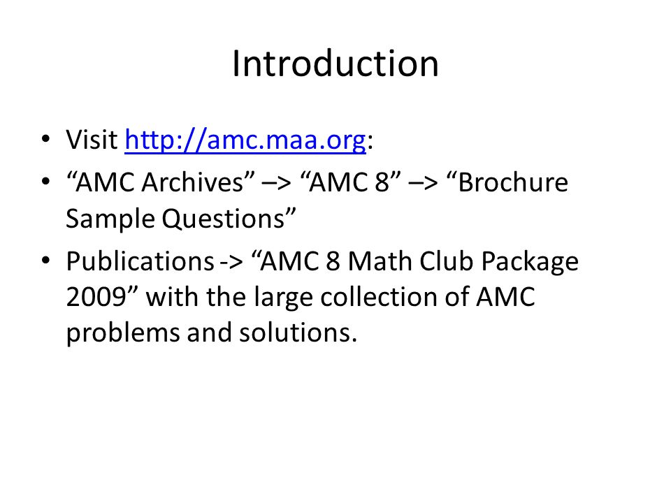 Introduction Visit http://amc.maa.org: