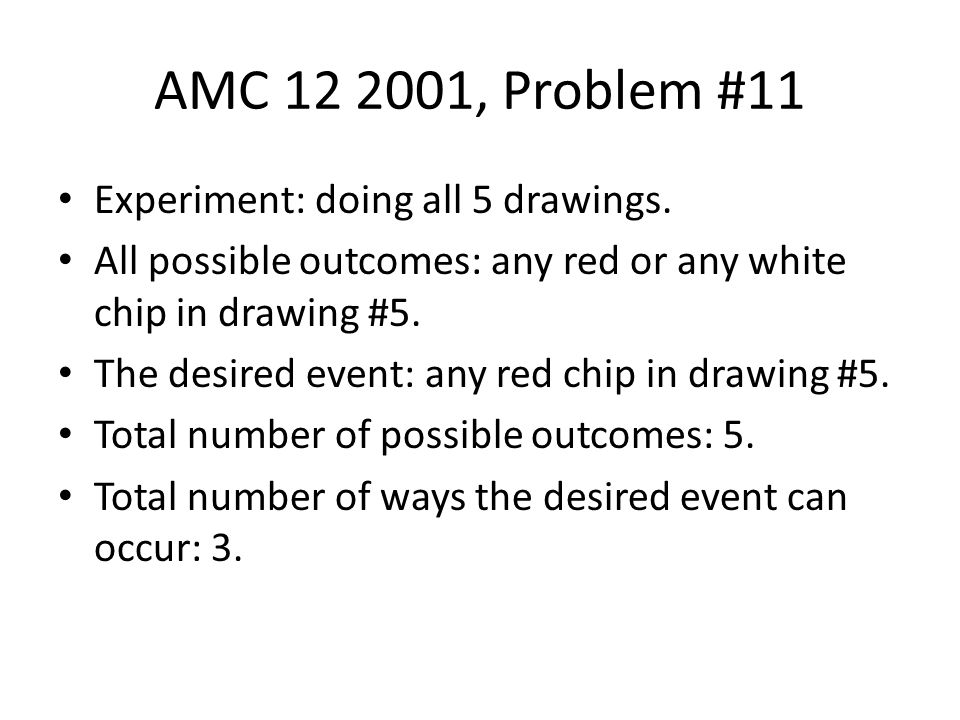 AMC 12 2001, Problem #11 Experiment: doing all 5 drawings.