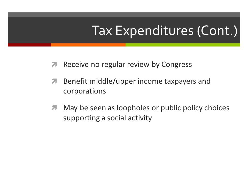 Tax Expenditures (Cont.)