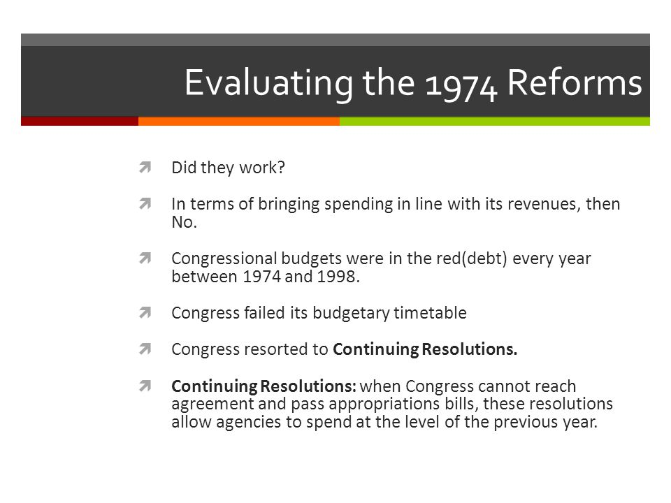 Evaluating the 1974 Reforms