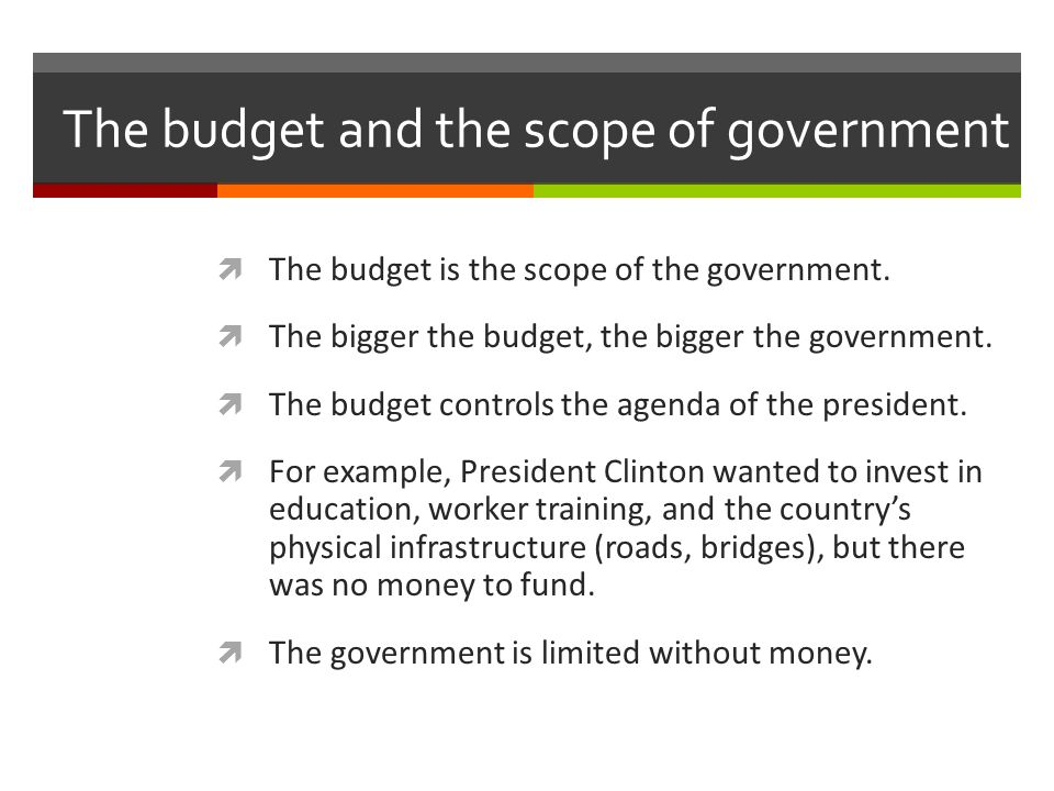 The budget and the scope of government