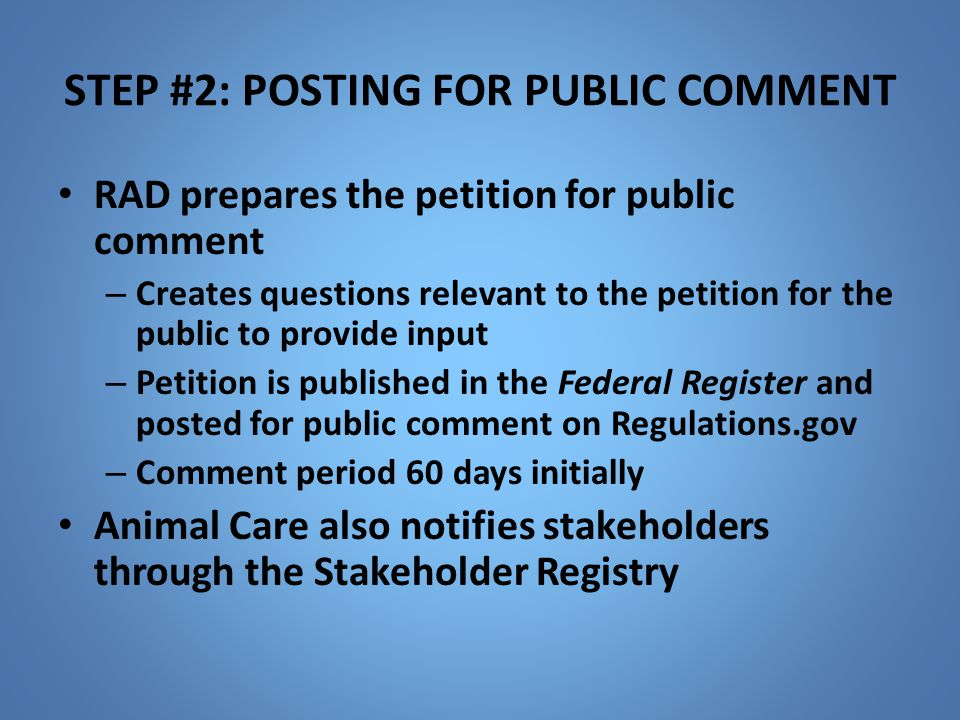 STEP #2: POSTING FOR PUBLIC COMMENT