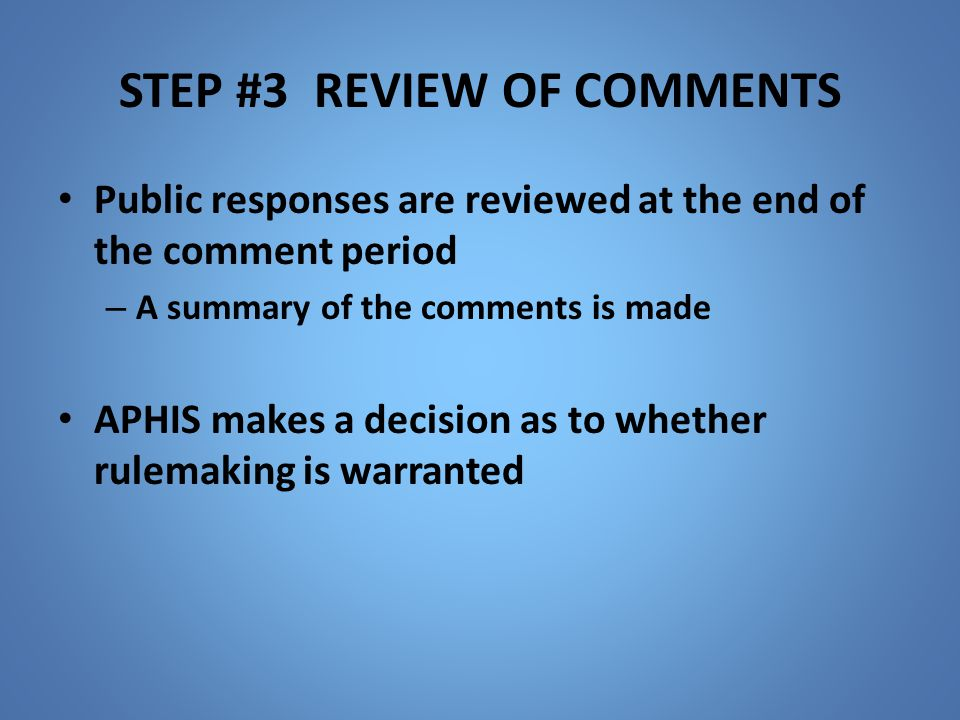 STEP #3 Review of comments