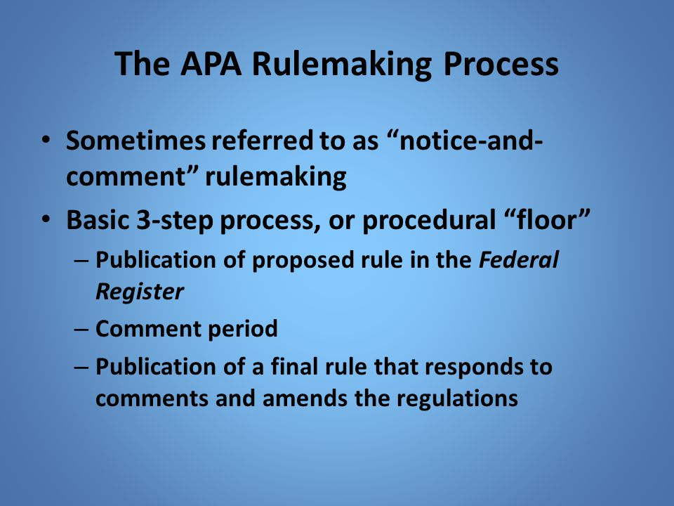 The APA Rulemaking Process