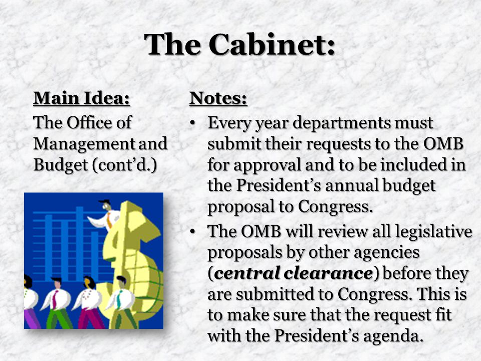 The Cabinet: Main Idea: The Office of Management and Budget (cont'd.)