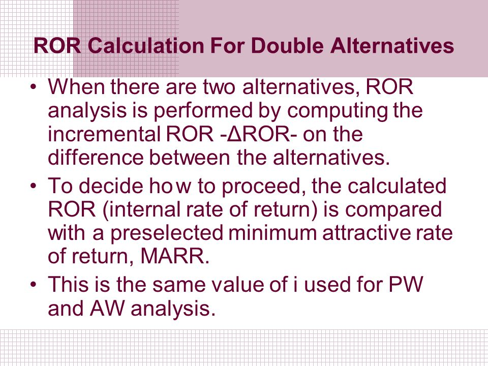 ROR Calculation For Double Alternatives
