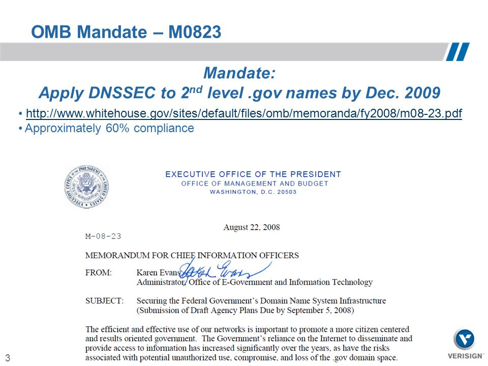 Apply DNSSEC to 2nd level .gov names by Dec. 2009