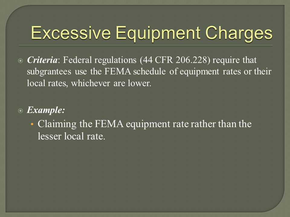 Excessive Equipment Charges