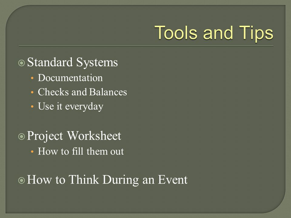 Tools and Tips Standard Systems Project Worksheet