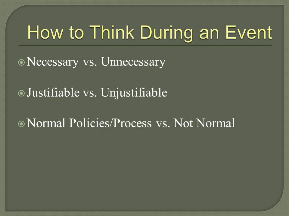 How to Think During an Event
