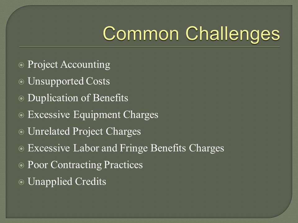 Common Challenges Project Accounting Unsupported Costs