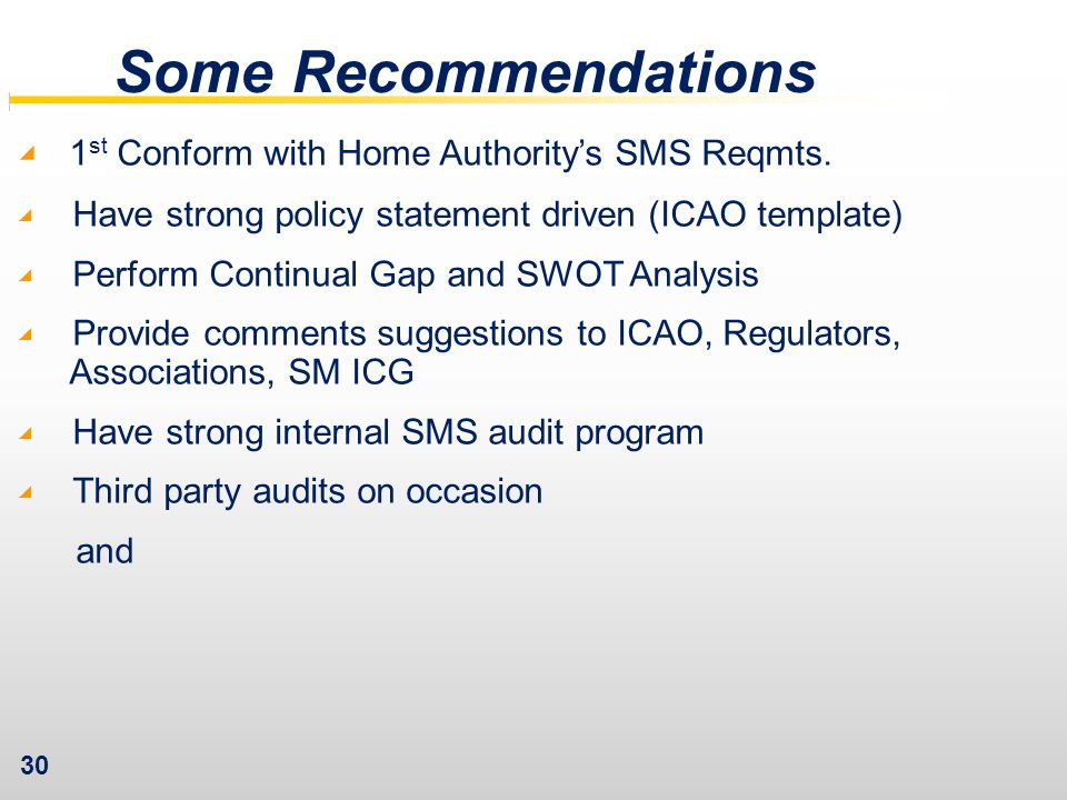Some Recommendations 1st Conform with Home Authority's SMS Reqmts.
