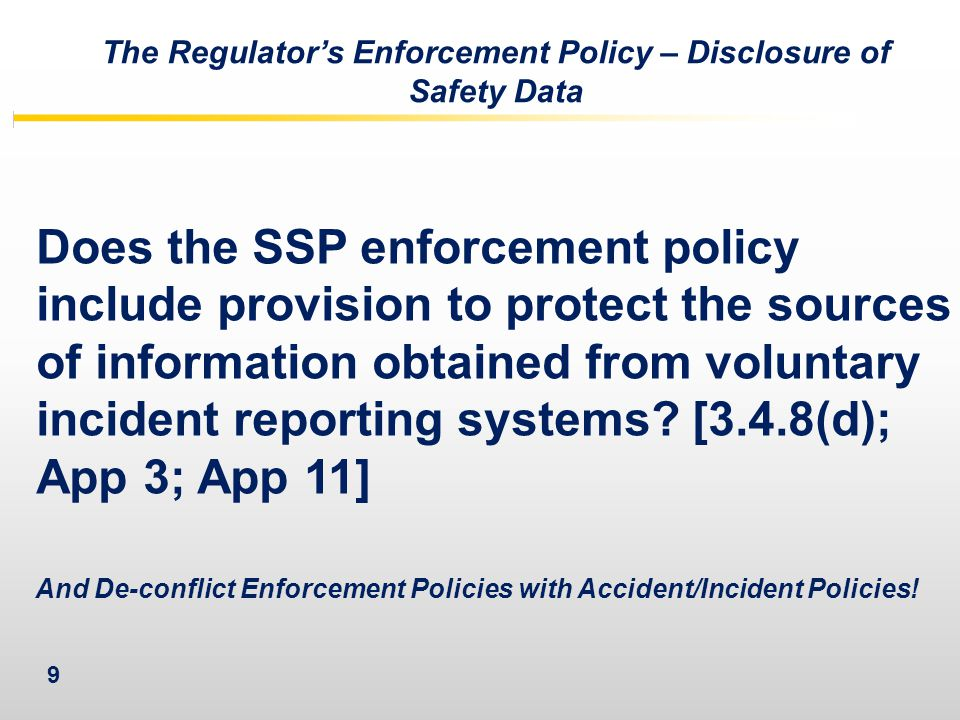 The Regulator's Enforcement Policy – Disclosure of Safety Data