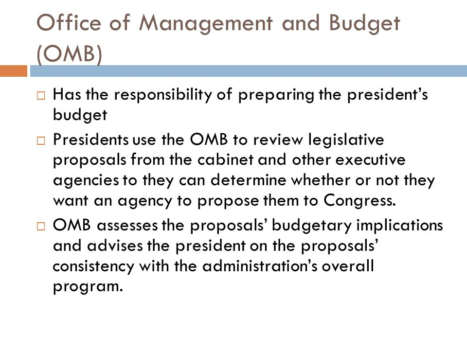 Office of Management and Budget (OMB)