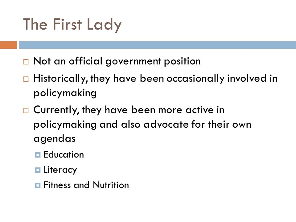 The First Lady Not an official government position