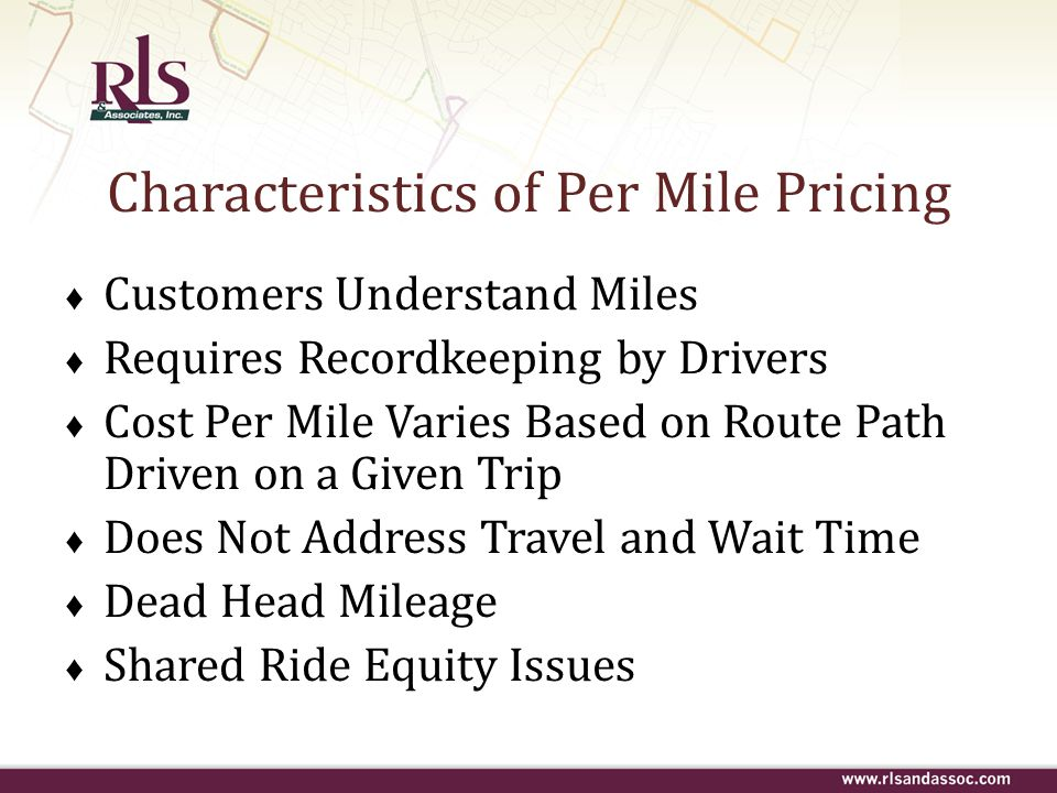 Characteristics of Per Mile Pricing