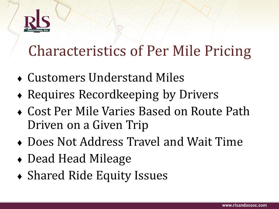 Characteristics of Per Mile Pricing