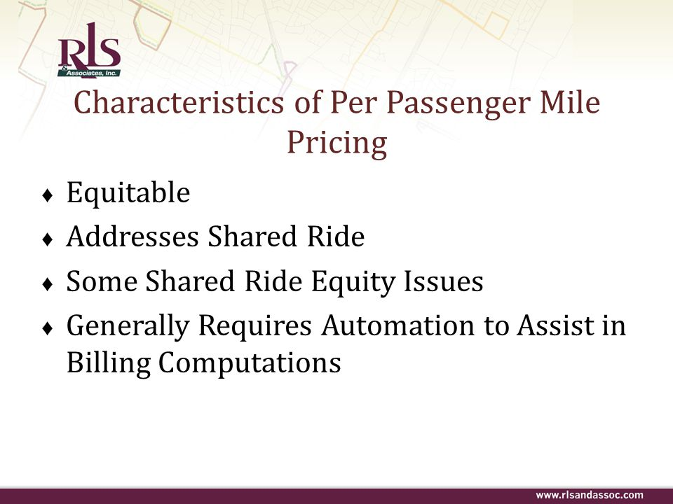 Characteristics of Per Passenger Mile Pricing