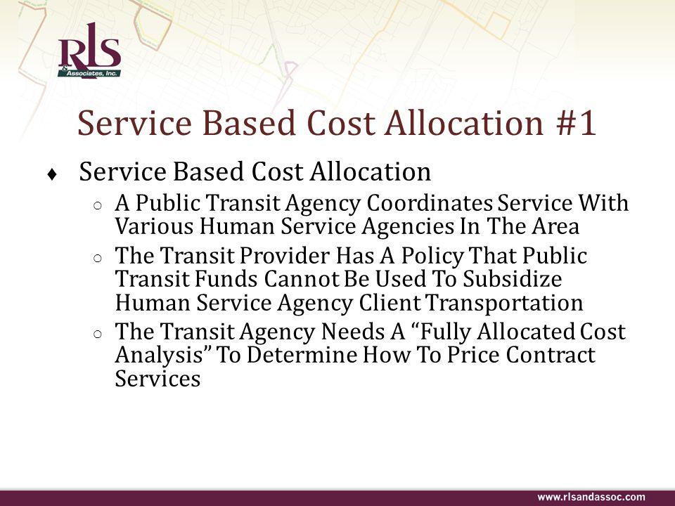 Service Based Cost Allocation #1