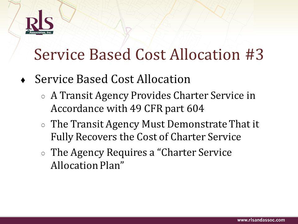 Service Based Cost Allocation #3