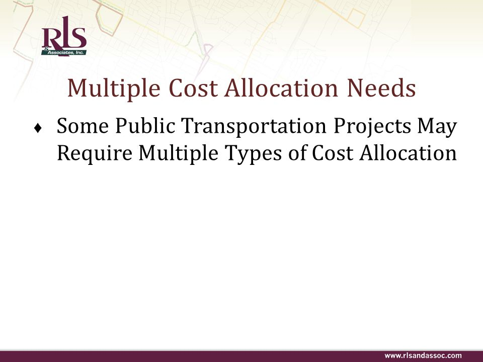 Multiple Cost Allocation Needs