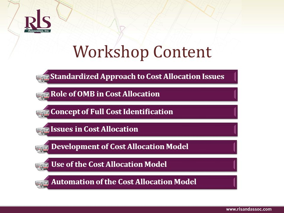 Workshop Content Standardized Approach to Cost Allocation Issues