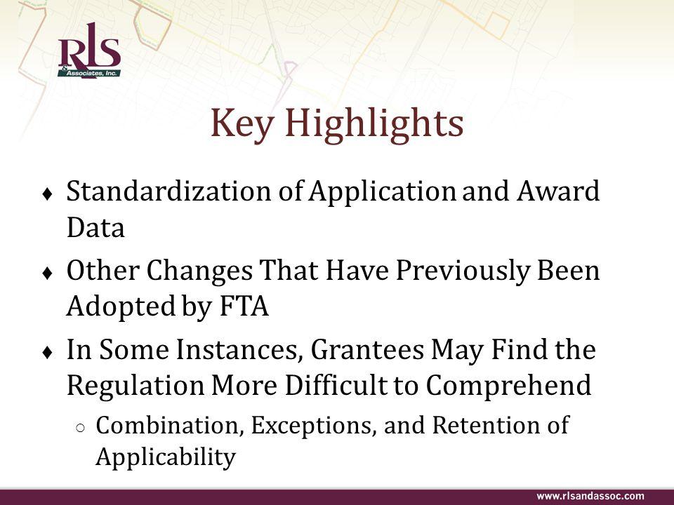 Key Highlights Standardization of Application and Award Data