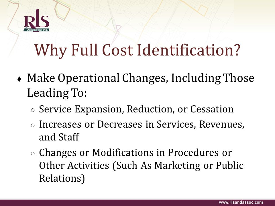 Why Full Cost Identification