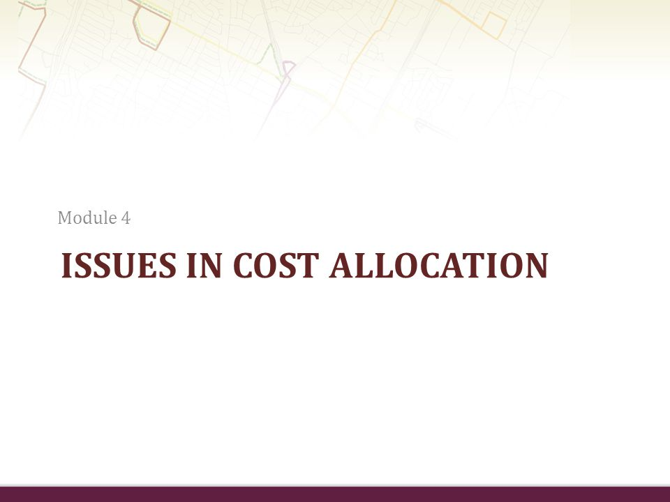 Issues in Cost allocation