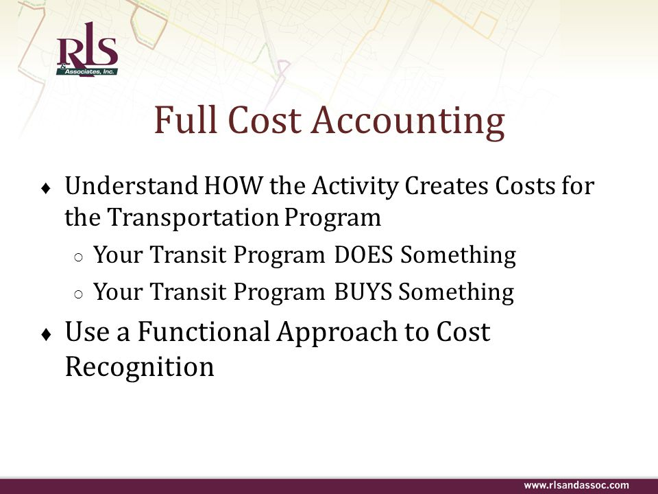 Full Cost Accounting Use a Functional Approach to Cost Recognition