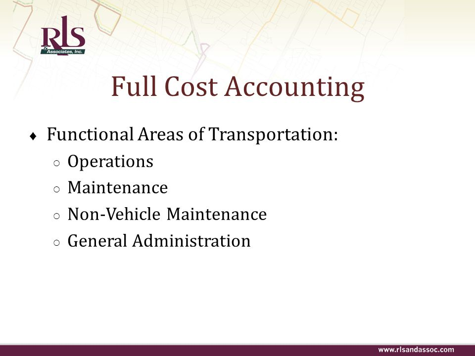 Full Cost Accounting Functional Areas of Transportation: Operations