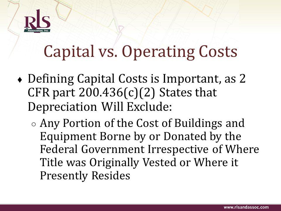 Capital vs. Operating Costs