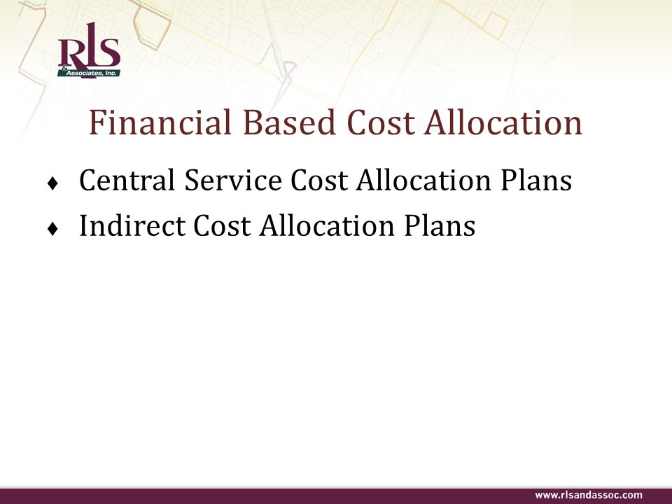 Financial Based Cost Allocation