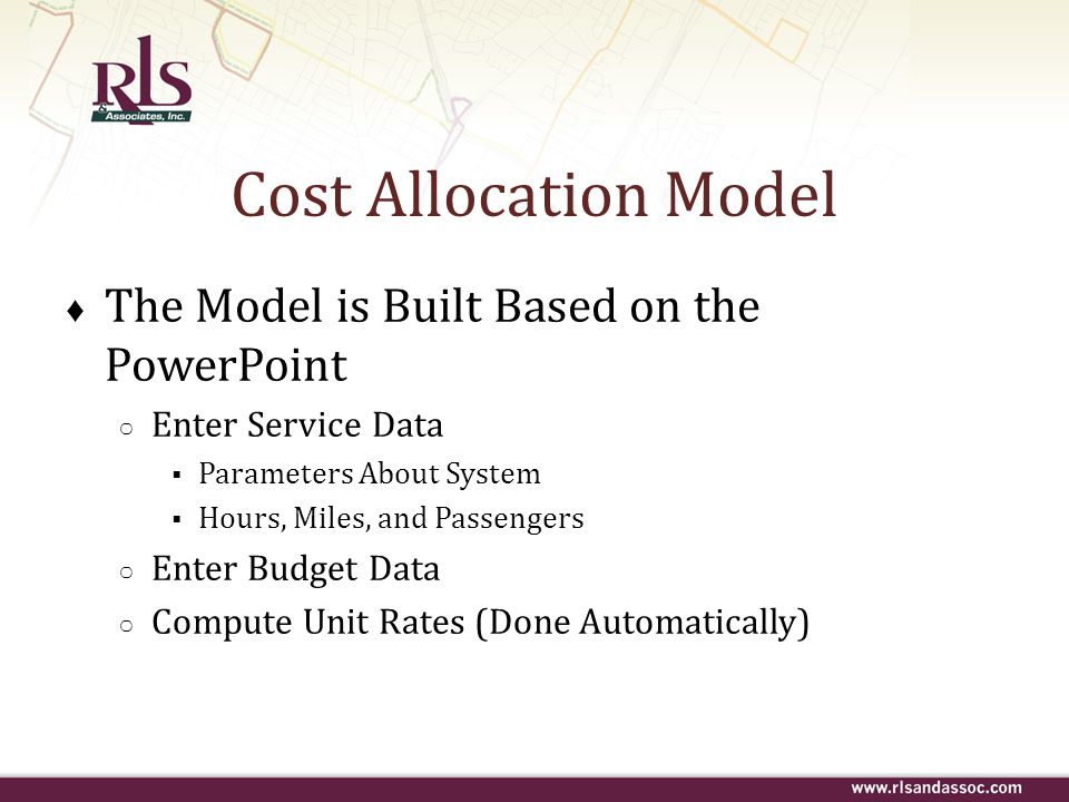 Cost Allocation Model The Model is Built Based on the PowerPoint