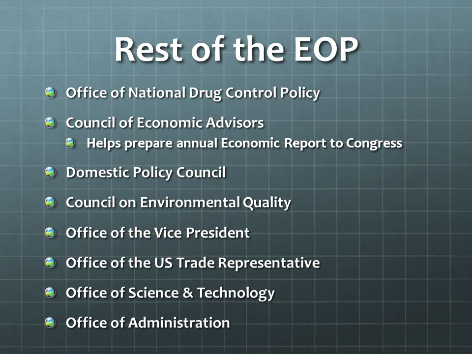 Rest of the EOP Office of National Drug Control Policy