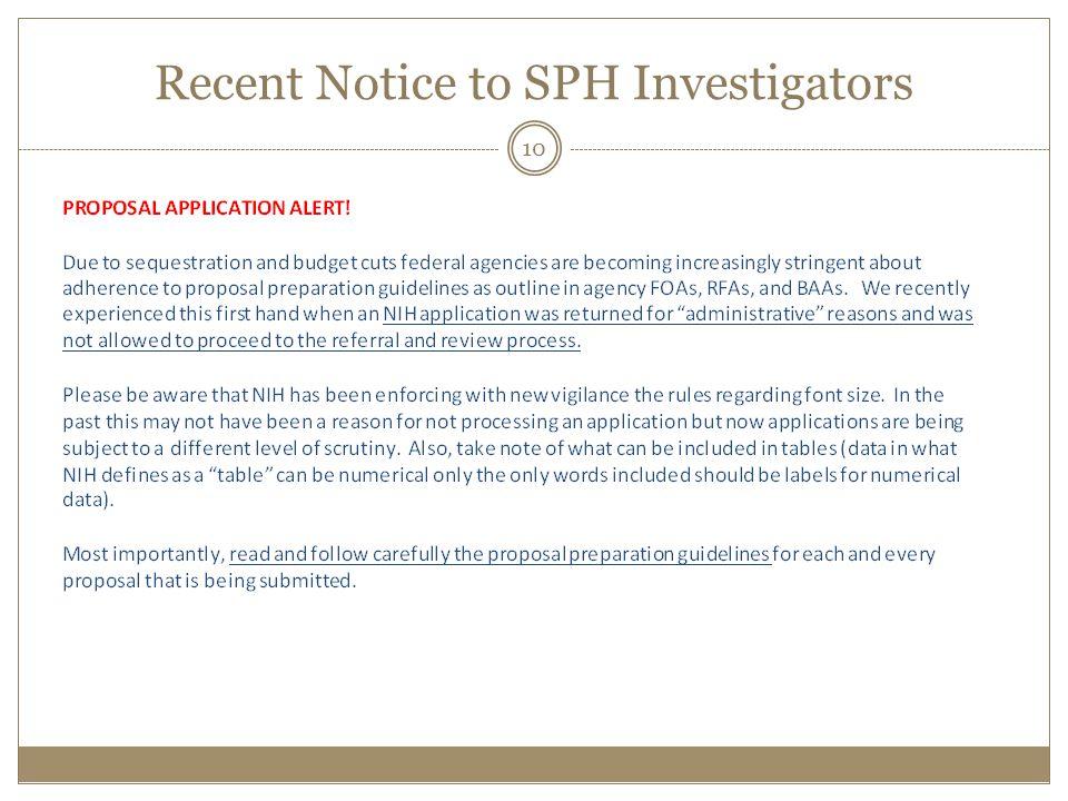 Recent Notice to SPH Investigators
