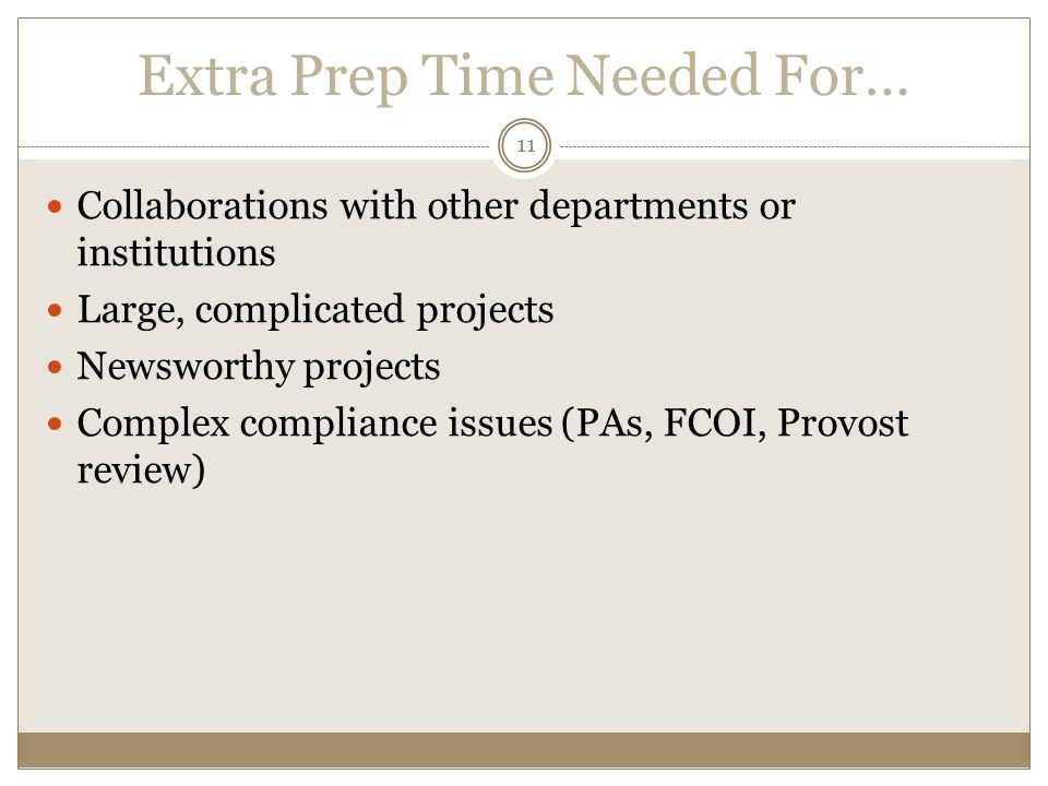 Extra Prep Time Needed For…