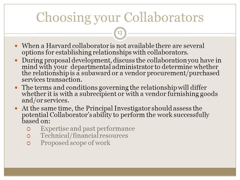 Choosing your Collaborators