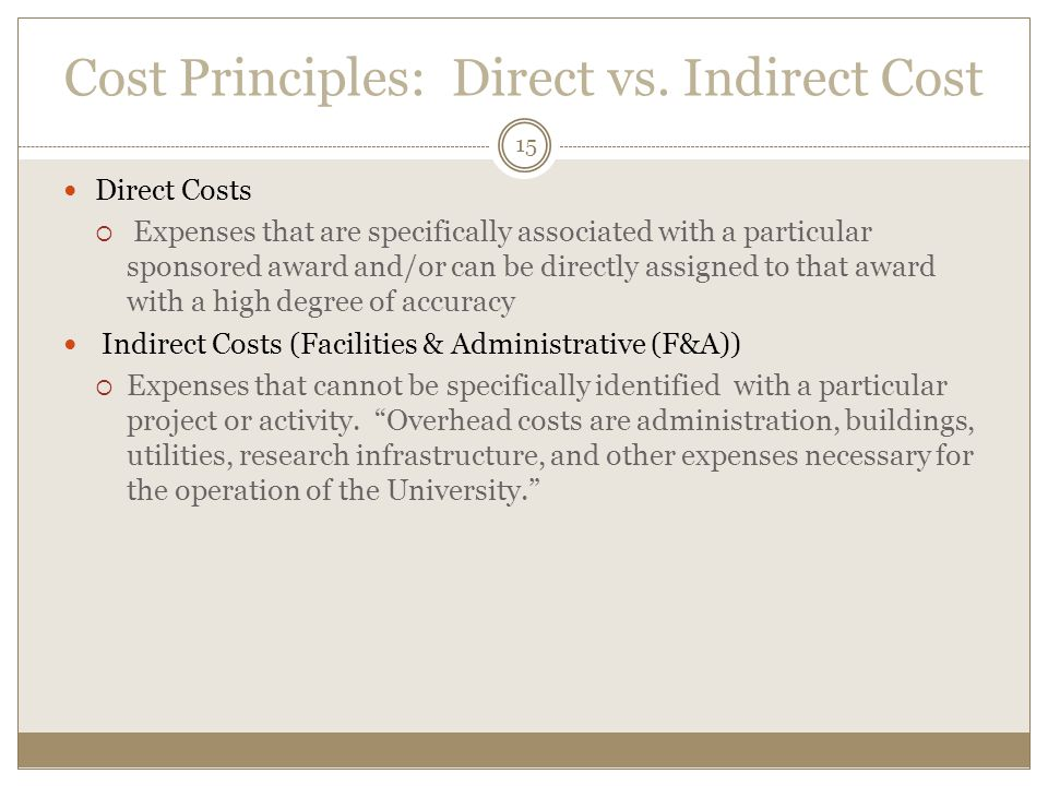 Cost Principles: Direct vs. Indirect Cost