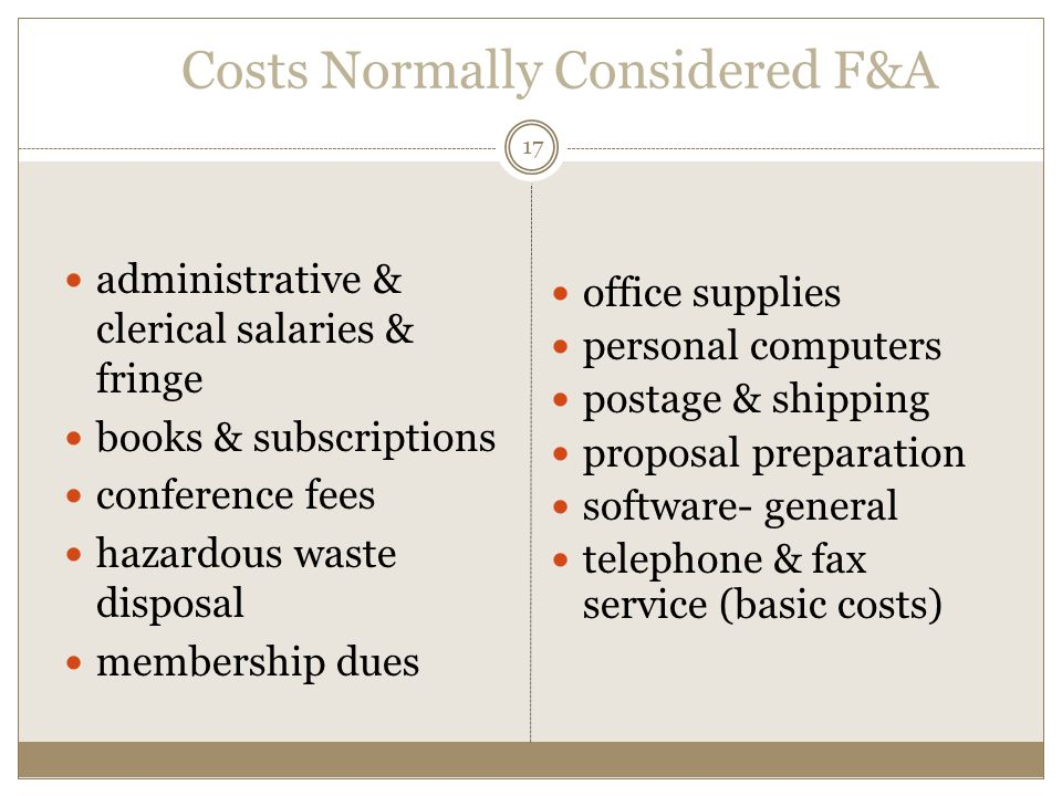 Costs Normally Considered F&A