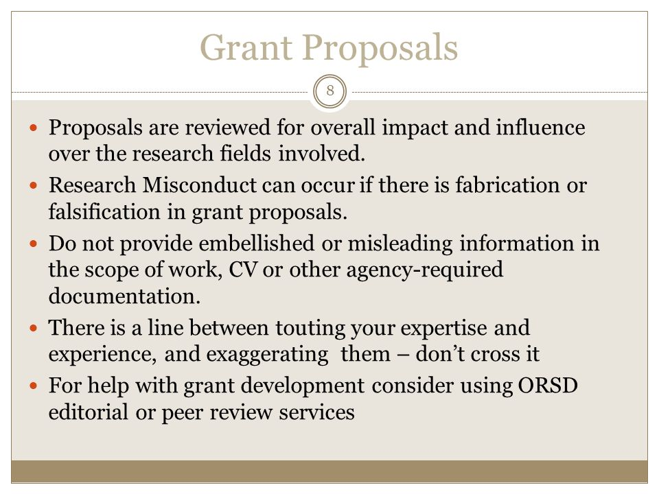 Grant Proposals Proposals are reviewed for overall impact and influence over the research fields involved.