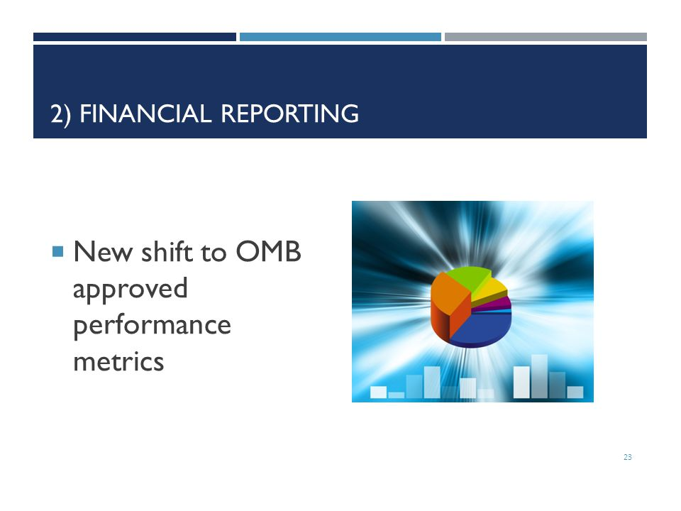 New shift to OMB approved performance metrics