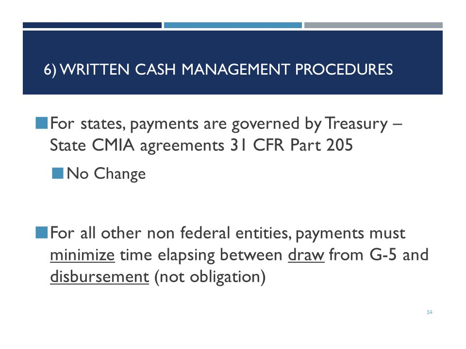 6) Written Cash Management Procedures