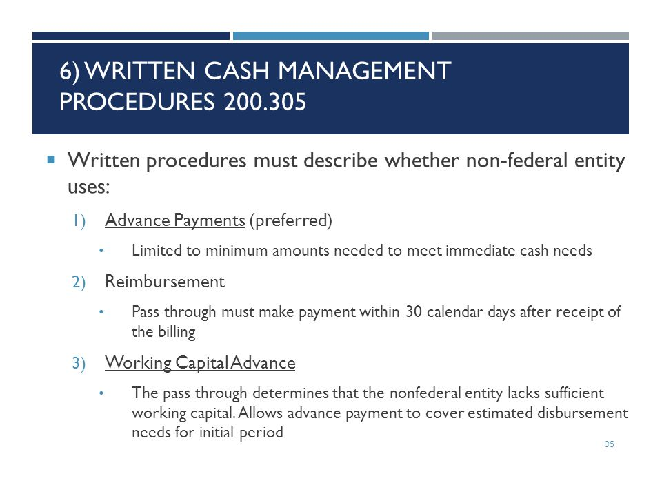 6) Written Cash Management Procedures 200.305